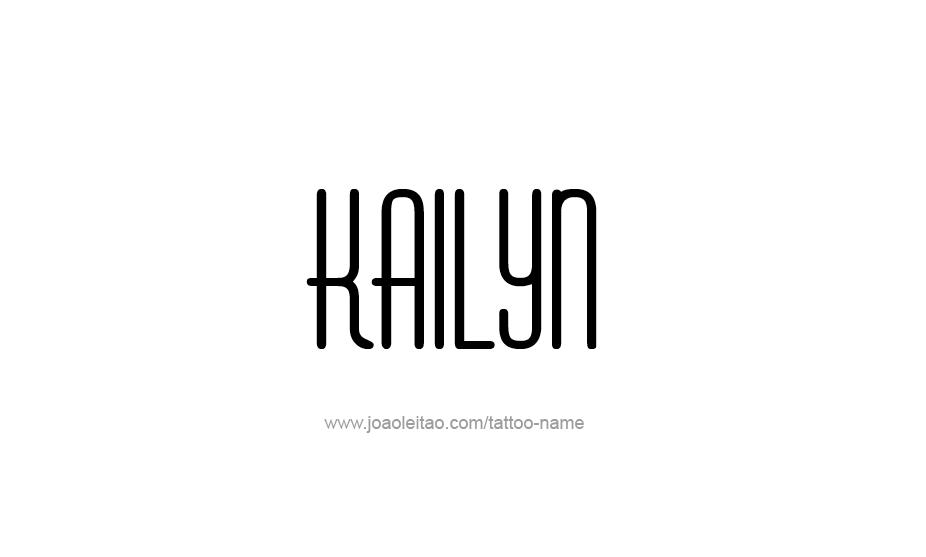 Tattoo Design Name Kailyn