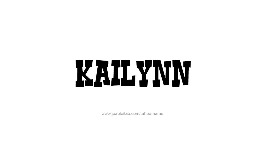 Tattoo Design Name Kailynn