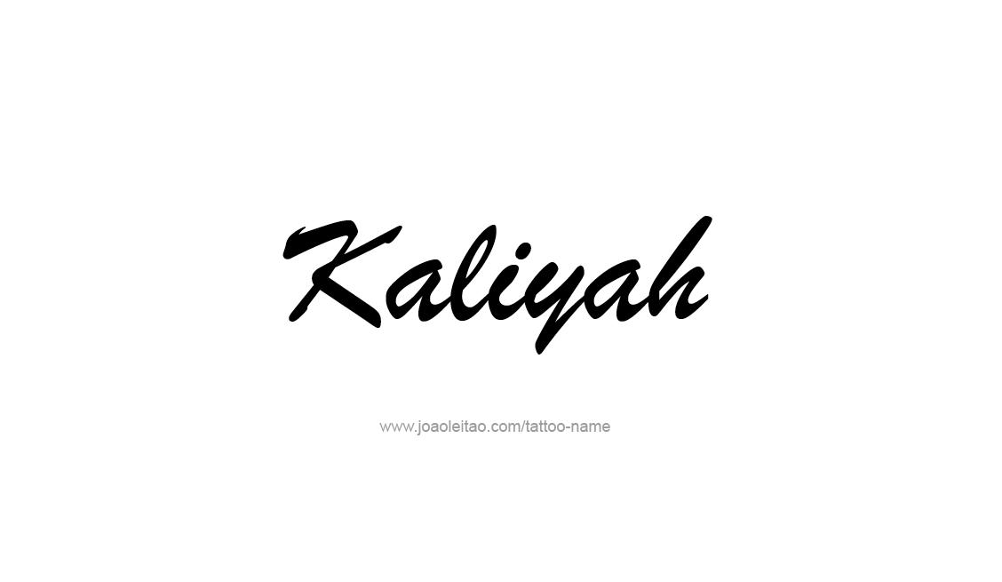 Tattoo Design Name Kaliyah