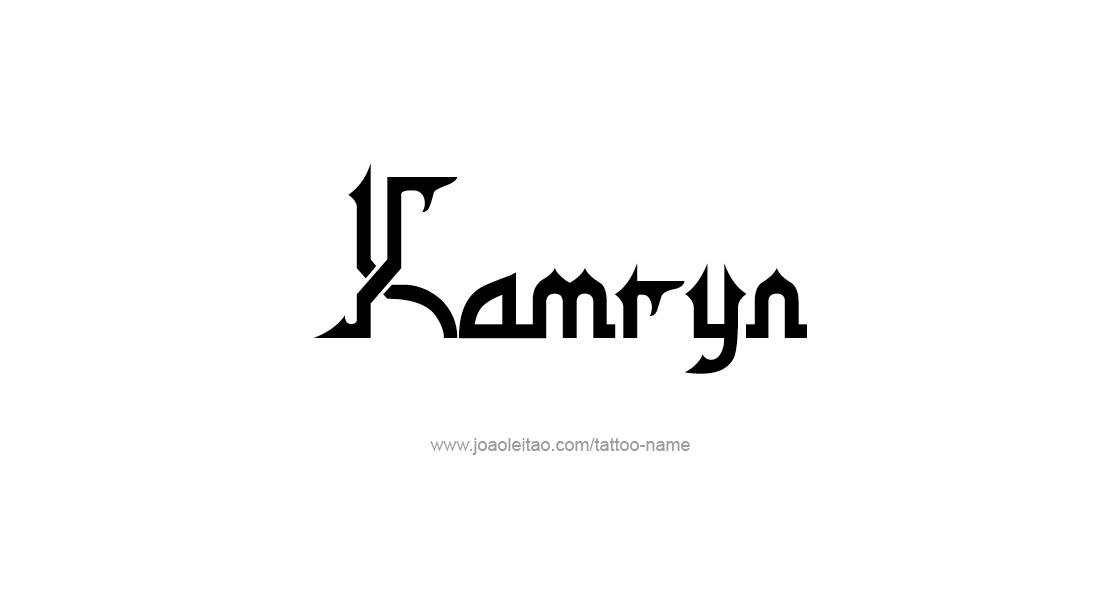 Tattoo Design Name Kamryn