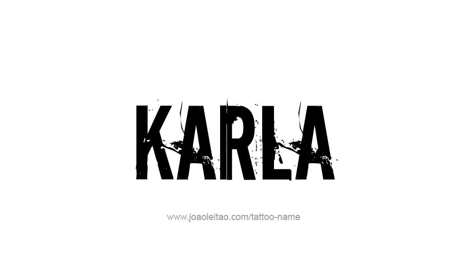 Tattoo Design Name Karla