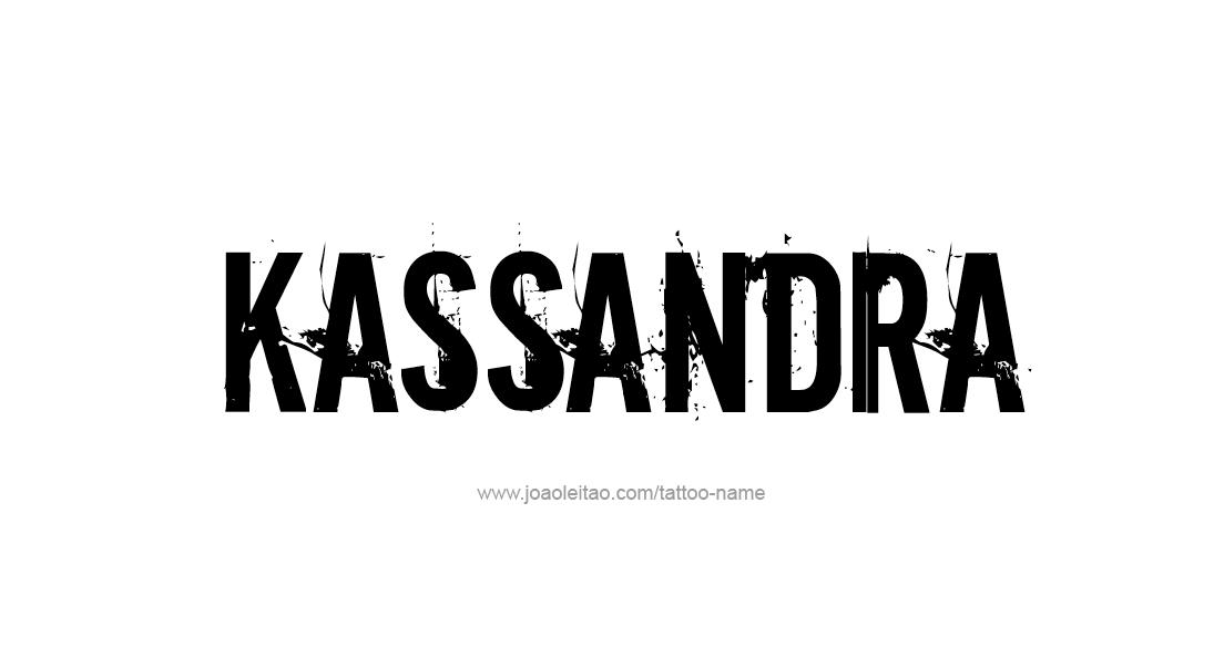 Tattoo Design Name Kassandra