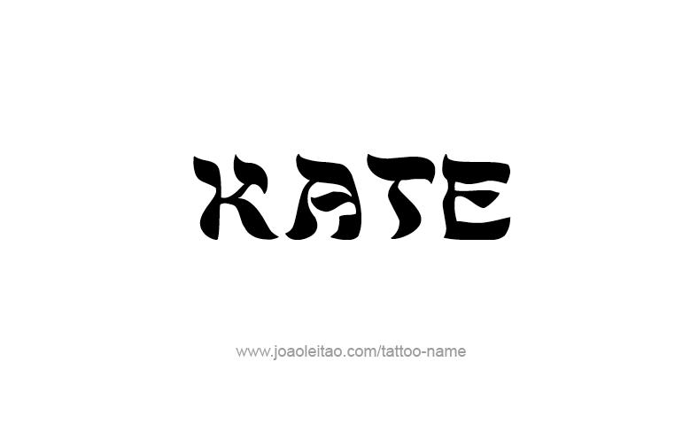 Tattoo Design Name Kate