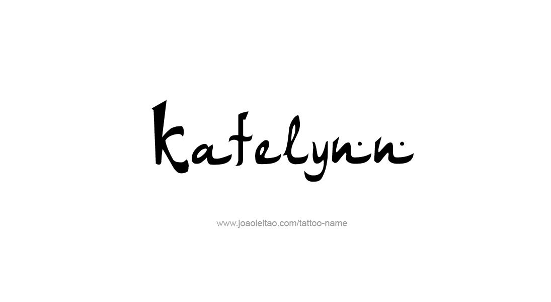 Tattoo Design Name Katelynn