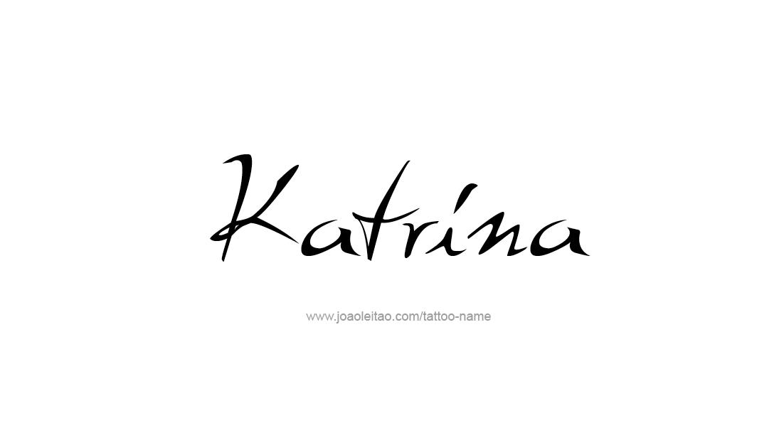 Tattoo Design Name Katrina