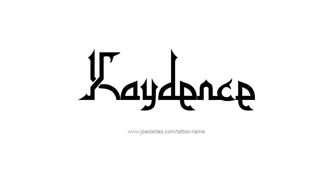 Tattoo Design Name Kaydence