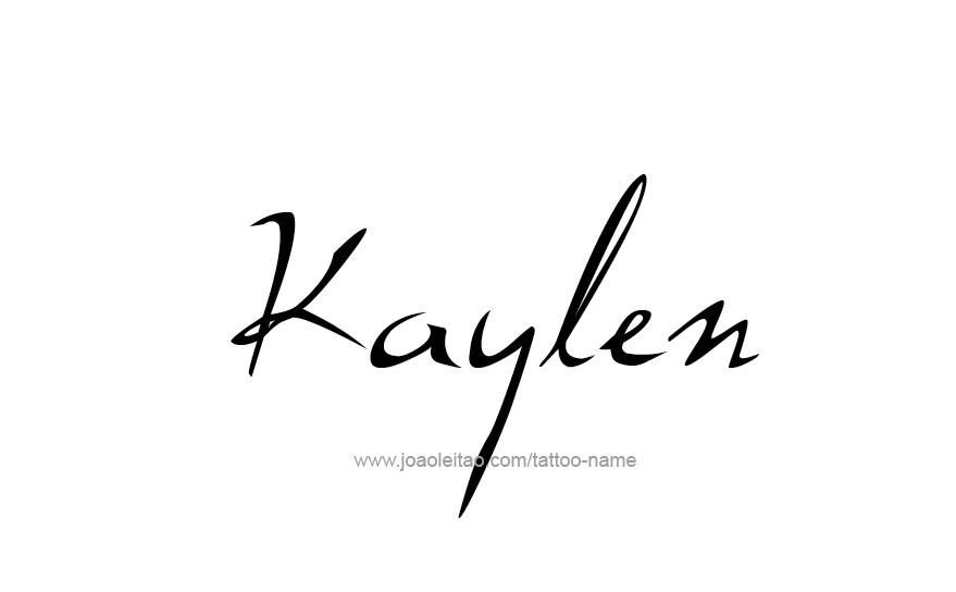 Tattoo Design Name Kaylen