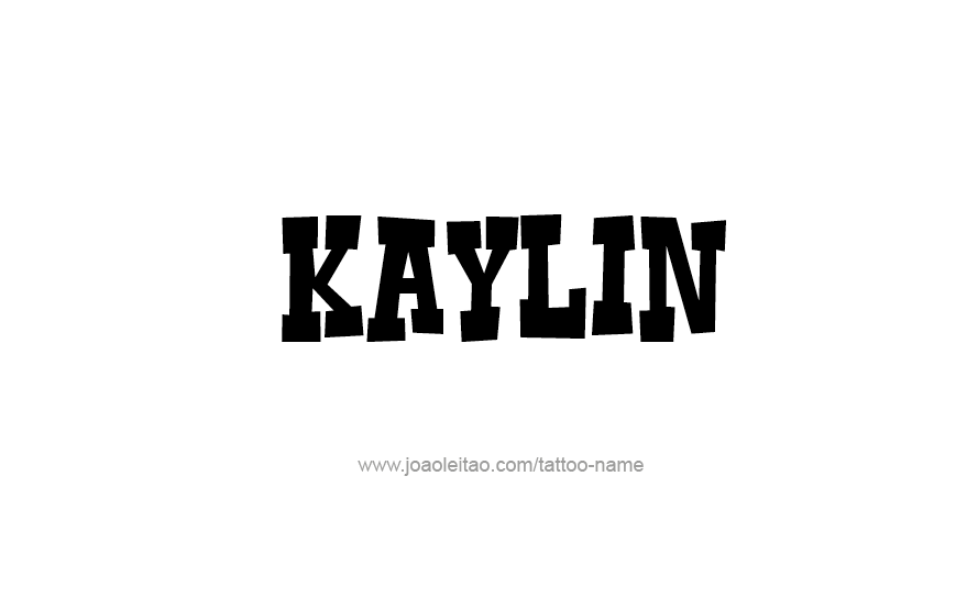 Tattoo Design Name Kaylin