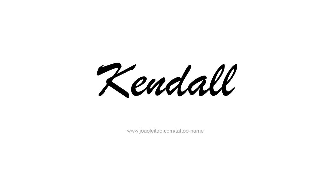Tattoo Design Name Kendall