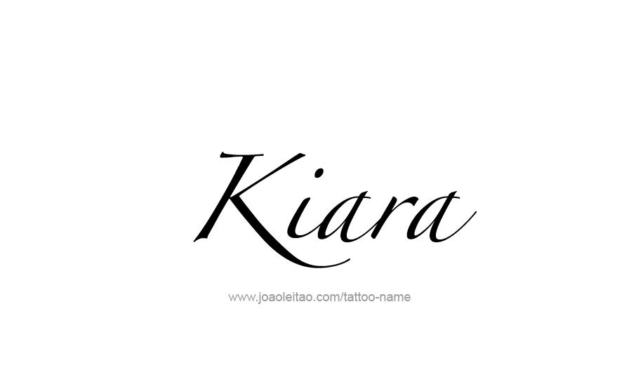 Tattoo Design Name Kiara