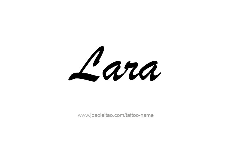 Tattoo Design Name Lara