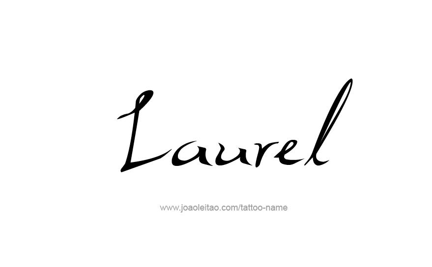 Tattoo Design Name Laurel