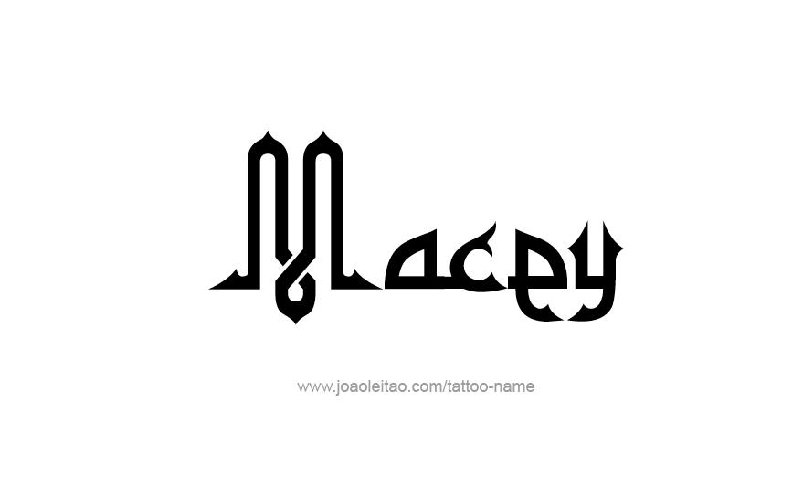 Tattoo Design Name Macey