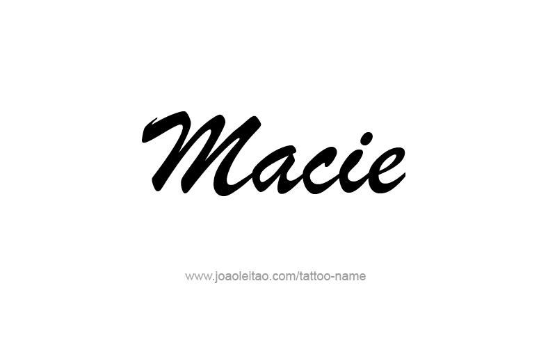 Tattoo Design Name Macie