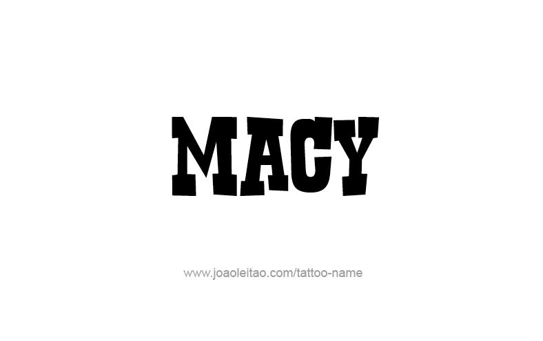Tattoo Design Name Macy