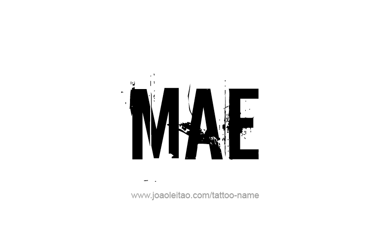 Mae Name Tattoo Designs
