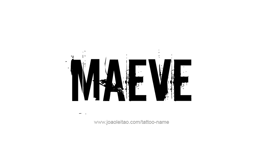 Tattoo Design Name Maeve