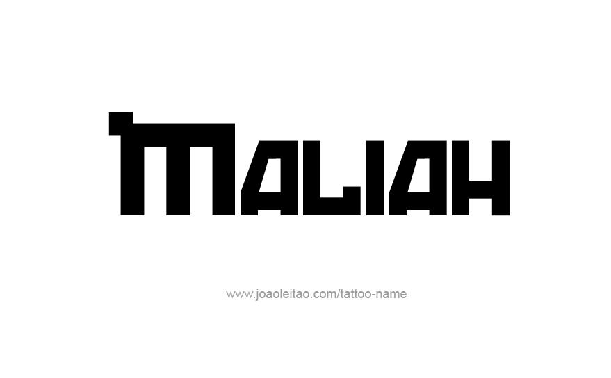 Tattoo Design Name Maliah