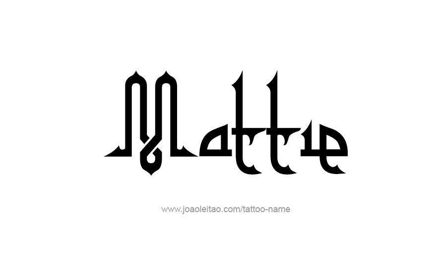 Tattoo Design Name Mattie
