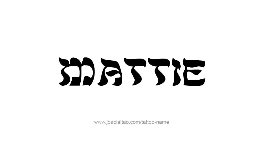 mattie name tattoo designs