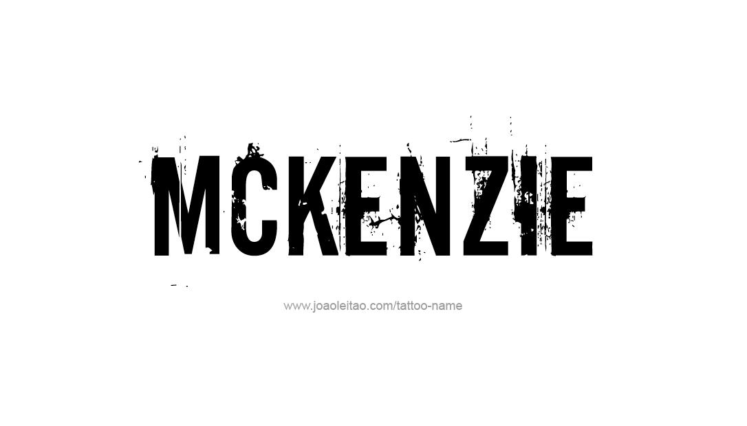 mckenzie name tattoo designs