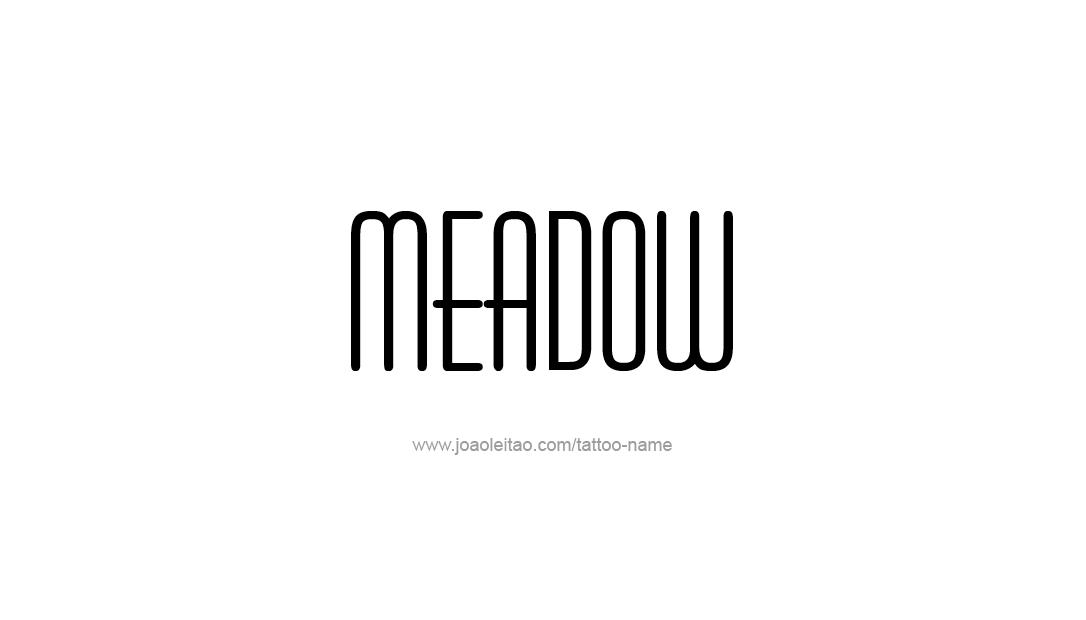 Tattoo Design Name Meadow