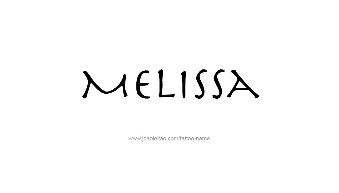 Tattoo Design Name Melissa
