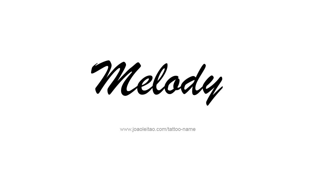 Tattoo Design Name Melody