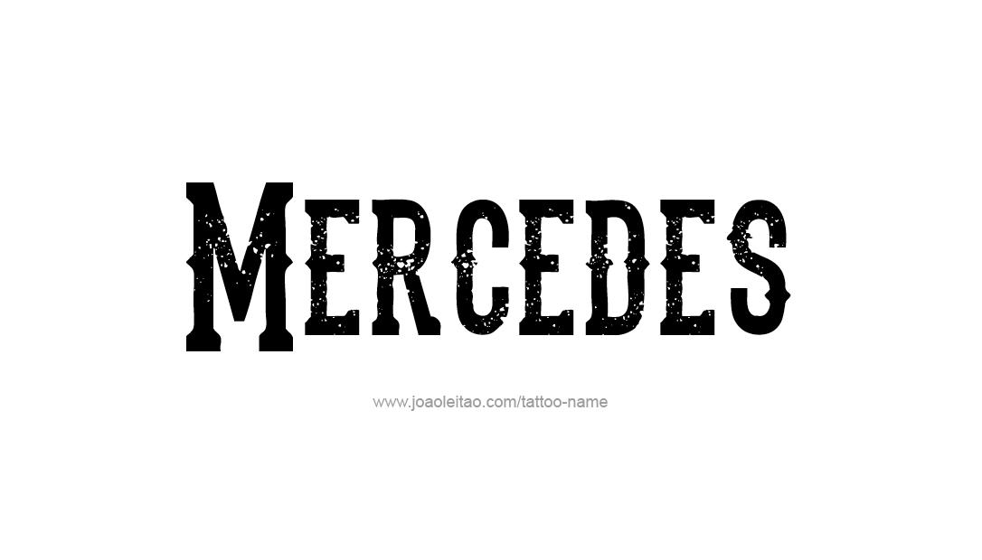 Mercedes Name Tattoo Designs