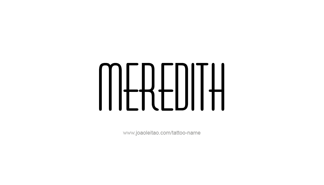 Tattoo Design Name Meredith
