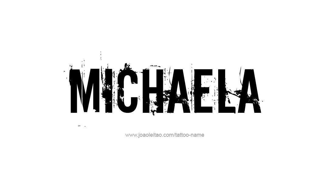 Tattoo Design Name Michaela