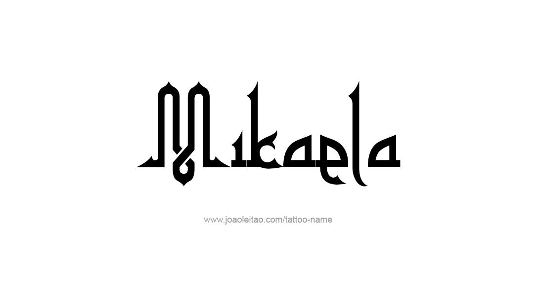 Tattoo Design Name Mikaela