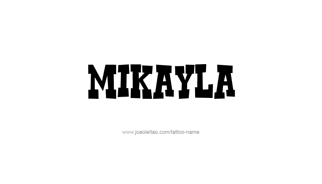 Tattoo Design Name Mikayla