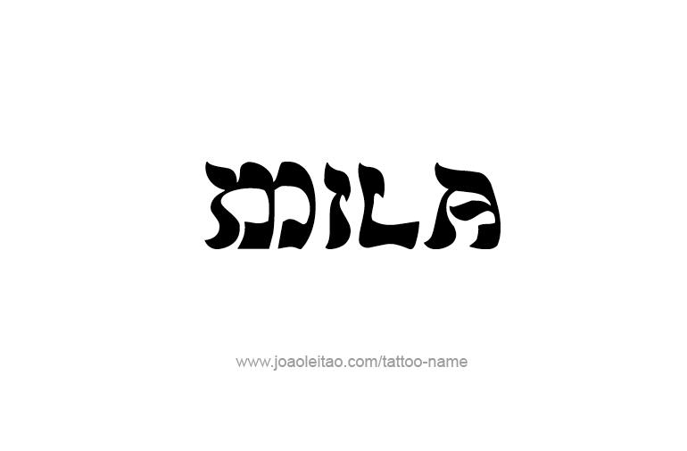Tattoo Design Name Mila