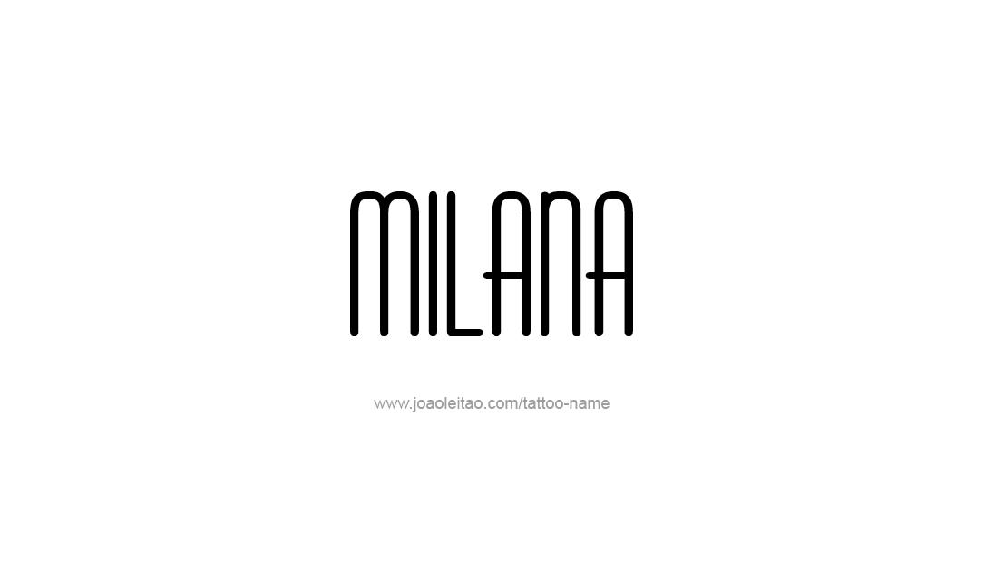 Tattoo Design Name Milana