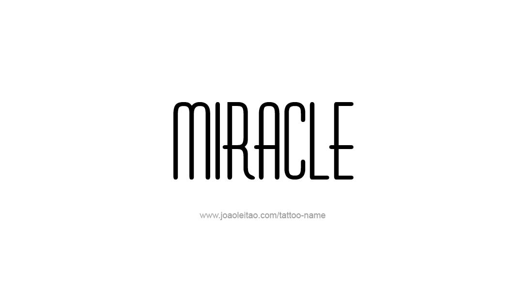 Tattoo Design Name Miracle