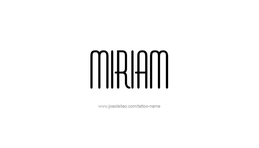 Tattoo Design Name Miriam