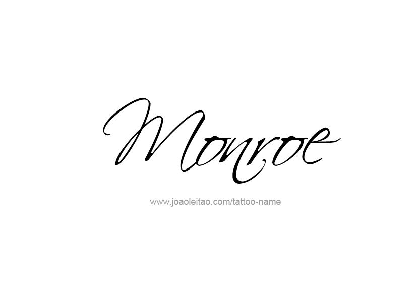 Tattoo Design Name Monroe