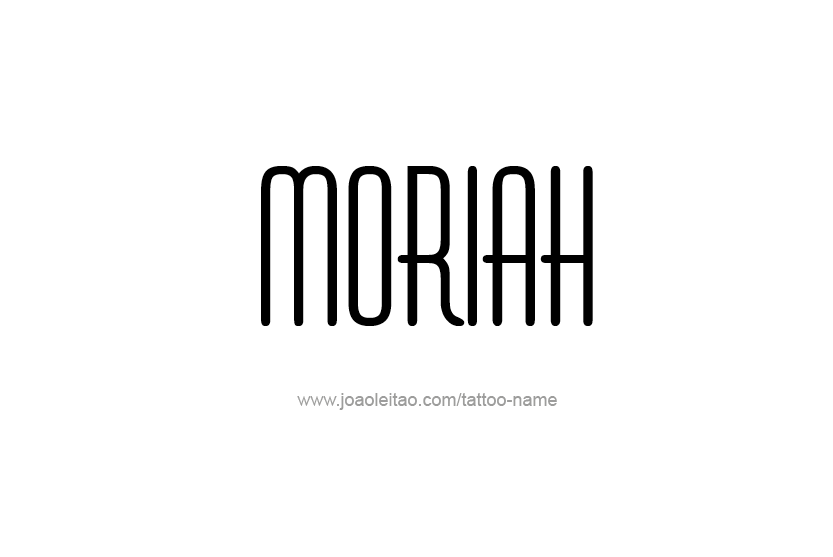 Tattoo Design Name Moriah