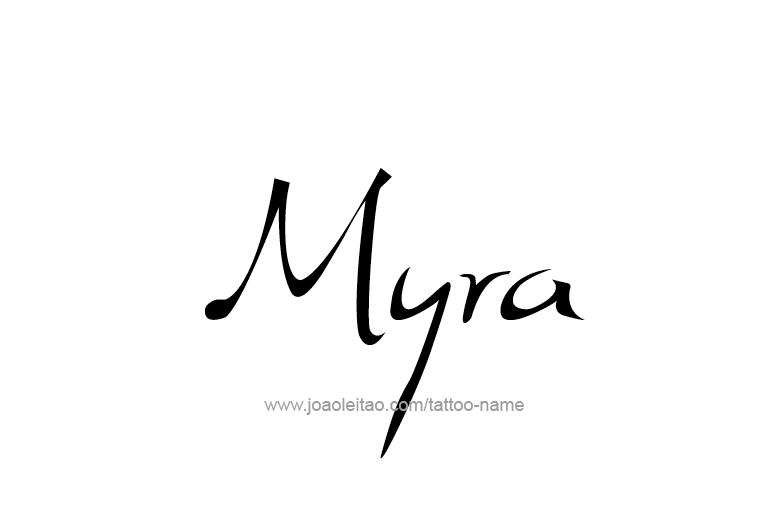 Tattoo Design Name Myra
