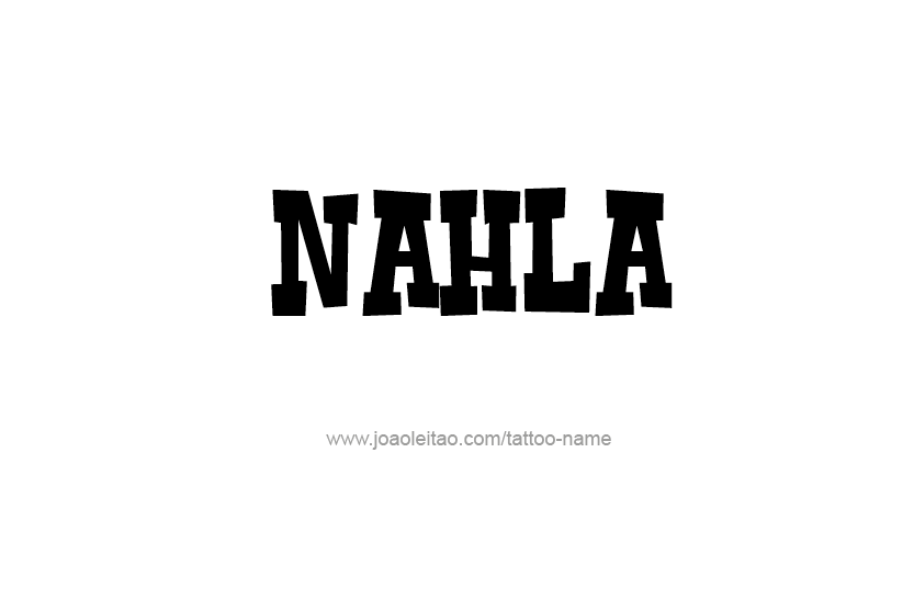 Tattoo Design Name Nahla