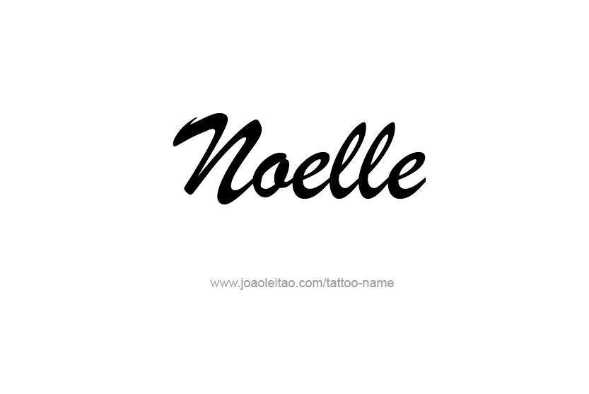 Tattoo Design Name Noelle