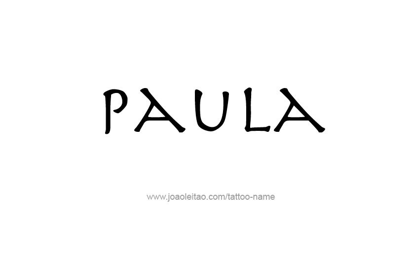 Tattoo Design Name Paula