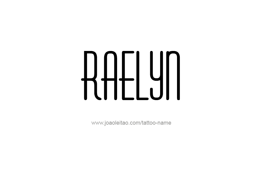 Tattoo Design Name Raelyn