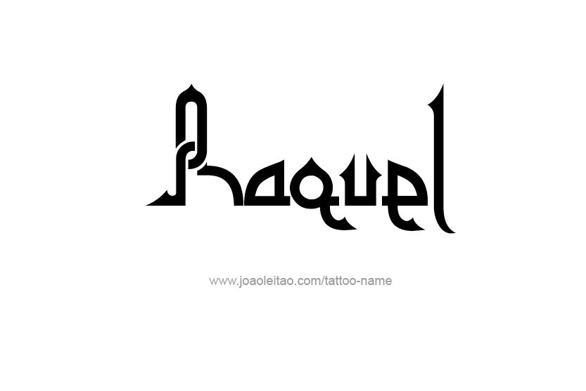 Tattoo Design Name Raquel