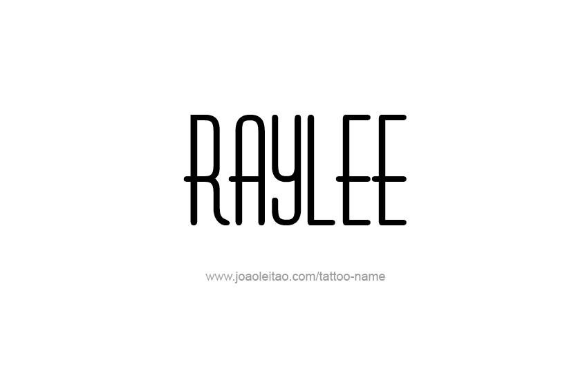 Tattoo Design Name Raylee