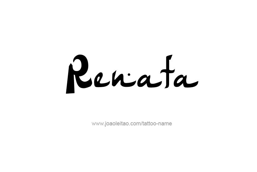 Tattoo Design Name Renata