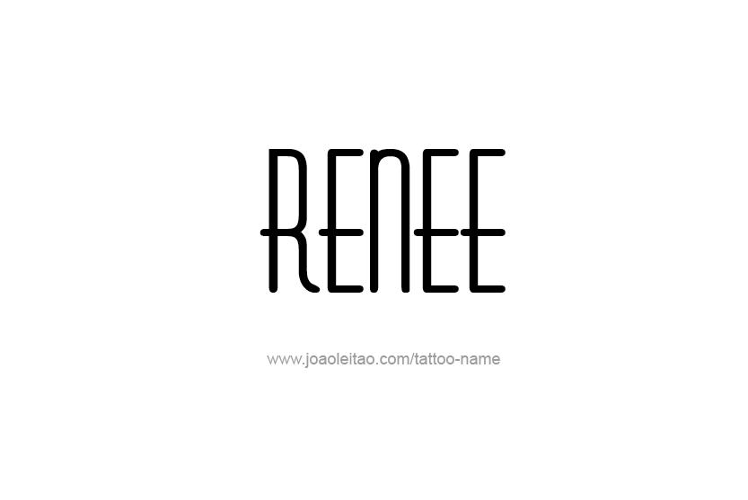 Tattoo Design Name Renee