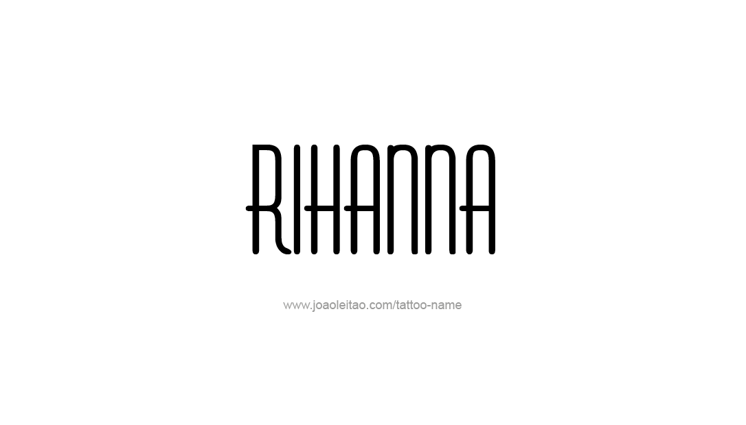 Tattoo Design Name Rihanna