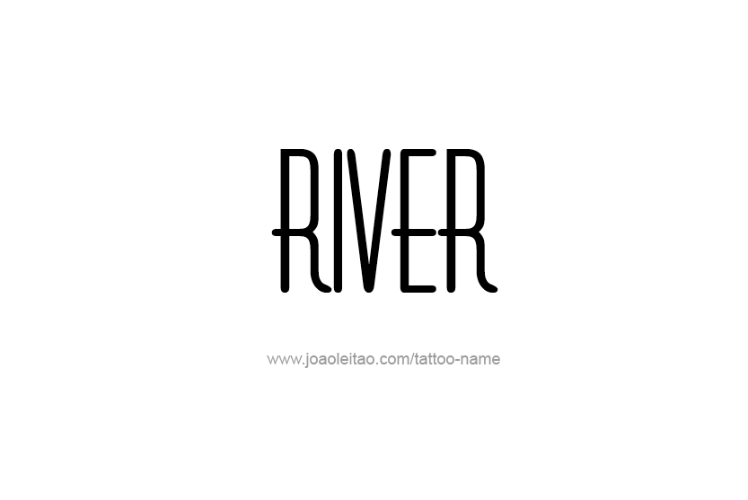 Tattoo Design Name River